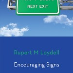Encouraging Signs by Rupert M. Loydell