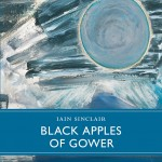 Black Apples of the Gower by Iain Sinclair: a video