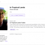 """Farne Sinclair's podcast """"In Tropical Lands"""""""
